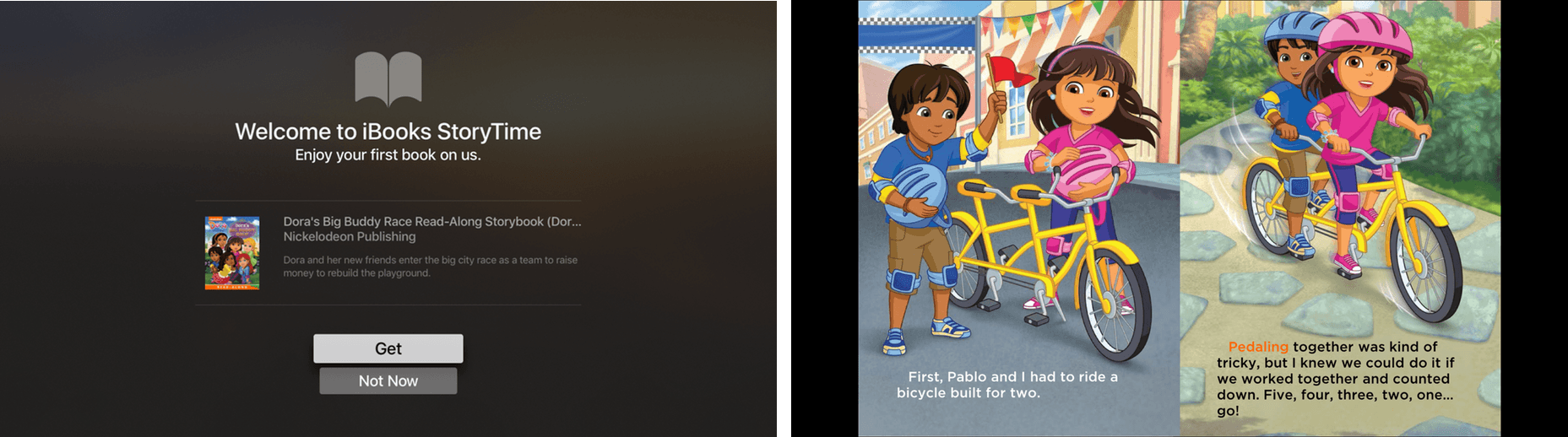 iBooks StoryTime comes with a free Dora the Explorer book.